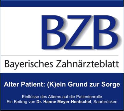 Bayerisches Zahnärtzeblatt Alter Patient - (K)ein Grund zur Sorge, Beitrag Dr. Hanne Meyer-Hentschel DOWNLOAD